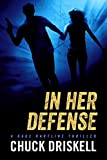 「In Her Defense - A Gage Hartline Thriller (#4) (English Edition)」のサムネイル画像