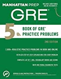 「5 lb. Book of GRE Practice Problems (Manhattan Prep GRE Strategy Guides) (English Edition)」のサムネイル画像
