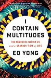「I Contain Multitudes: The Microbes Within Us and a Grander View of Life」のサムネイル画像