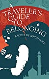 「A Traveler's Guide to Belonging (English Edition)」のサムネイル画像