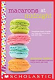 「Macarons at Midnight: A Wish Novel (English Edition)」のサムネイル画像