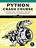 「Python Crash Course: A Hands-On, Project-Based Introduction to Programming」のサムネイル画像