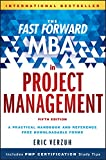 「The Fast Forward MBA in Project Management (Fast Forward MBA Series)」のサムネイル画像