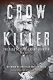 「Crow Killer, New Edition: The Saga of Liver-Eating Johnson (English Edition)」のサムネイル画像
