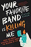 「Your Favorite Band Is Killing Me: What Pop Music Rivalries Reveal About the Meaning of Life (English...」のサムネイル画像