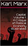 「Capital: Volume 1: A Critique of Political Economy (Illustrated) (English Edition)」のサムネイル画像