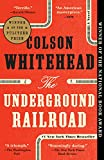 「The Underground Railroad (Pulitzer Prize Winner) (National Book Award Winner) (Oprah's Book Club): A...」のサムネイル画像