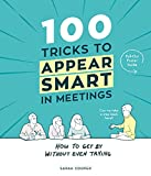 「100 Tricks to Appear Smart In Meetings (English Edition)」のサムネイル画像