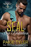 「SEAL for Her Protection (SEALs of Coronado Book 1) (English Edition)」のサムネイル画像