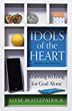 「Idols of the Heart: Learning to Long for God Alone, Revised and Updated (English Edition)」のサムネイル画像