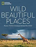 「Wild, Beautiful Places: Picture-Perfect Journeys Around the Globe」のサムネイル画像