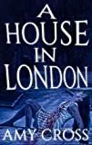 「A House in London (English Edition)」のサムネイル画像