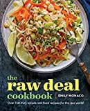 「The Raw Deal Cookbook: Over 100 Truly Simple Plant-Based Recipes for the Real World」のサムネイル画像