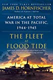 「The Fleet at Flood Tide: America at Total War in the Pacific, 1944-1945」のサムネイル画像
