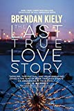 「The Last True Love Story (English Edition)」のサムネイル画像