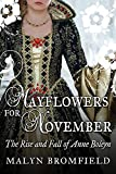 「Mayflowers for November: The Rise and Fall of Anne Boleyn (English Edition)」のサムネイル画像