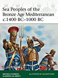 「Sea Peoples of the Bronze Age Mediterranean c.1400 BC–1000 BC (Elite Book 204) (English Edition)」のサムネイル画像