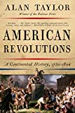 「American Revolutions: A Continental History, 1750-1804」のサムネイル画像