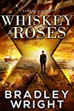 「Whiskey & Roses (The Xander King Series Book 1) (English Edition)」のサムネイル画像