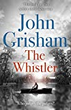 「The Whistler: The Number One Bestseller (English Edition)」のサムネイル画像