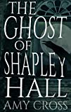 「The Ghost of Shapley Hall (English Edition)」のサムネイル画像