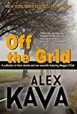 「OFF THE GRID (A Maggie O'Dell Collection) (English Edition)」のサムネイル画像