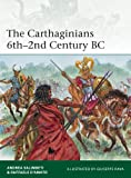 「The Carthaginians 6th–2nd Century BC (Elite Book 201) (English Edition)」のサムネイル画像