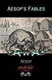 「Aesop's Fables (Coterie Classics) (English Edition)」のサムネイル画像