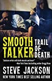 「Smooth Talker: Trail of Death (English Edition)」のサムネイル画像