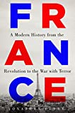 「France: A Modern History from the Revolution to the War with Terror (English Edition)」のサムネイル画像