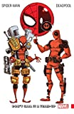 「Spider-Man/Deadpool Vol. 0 : Don't Call It A Team-Up (Spider-Man/Deadpool (2016-))」のサムネイル画像