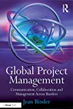 「Global Project Management: Communication, Collaboration and Management Across Borders」のサムネイル画像