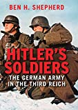 「Hitler's Soldiers: The German Army in the Third Reich」のサムネイル画像