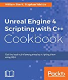 「Unreal Engine 4 Scripting with C++ Cookbook」のサムネイル画像
