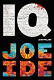 「IQ (An IQ Novel Book 1) (English Edition)」のサムネイル画像