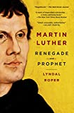「Martin Luther: Renegade and Prophet」のサムネイル画像