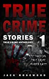 「True Crime Stories: 12 Shocking True Crime Murder Cases (True Crime Anthology) (English Edition)」のサムネイル画像