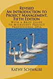 「Revised An Introduction to Project Management, Fifth Edition: With a Brief Guide to Microsoft Projec...」のサムネイル画像