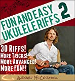 「Fun and Easy Ukulele Riffs 2 (English Edition)」のサムネイル画像