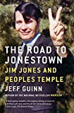 「The Road to Jonestown: Jim Jones and Peoples Temple (English Edition)」のサムネイル画像