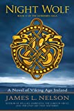 「Night Wolf: A Novel of Viking Age Ireland (The Norsemen Saga Book 5) (English Edition)」のサムネイル画像