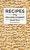 「Recipes Every College Student Should Know (Stuff You Should Know Book 20) (English Edition)」のサムネイル画像