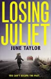 「Losing Juliet: A gripping psychological thriller with twists you won't see coming (English Edition)」のサムネイル画像