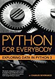 「Python for Everybody: Exploring Data in Python 3 (English Edition)」のサムネイル画像