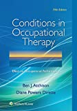 「Conditions in Occupational Therapy: Effect on Occupational Performance (English Edition)」のサムネイル画像