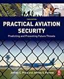 「Practical Aviation Security: Predicting and Preventing Future Threats (English Edition)」のサムネイル画像