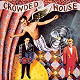 Crowded House Deluxe Edition / Crowded House