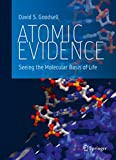 「Atomic Evidence: Seeing the Molecular Basis of Life」のサムネイル画像