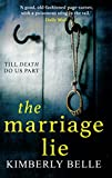 「The Marriage Lie: Shockingly twisty, destined to become the most talked about psychological thriller...」のサムネイル画像