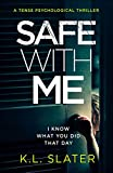 「Safe With Me: A tense psychological thriller (English Edition)」のサムネイル画像
